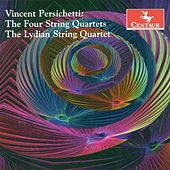 Persichetti, V.: String Quartets Nos. 1-4 by Lydian String Quartet