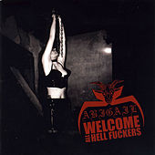 Welcome All Hell Fuckers by Abigail