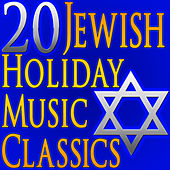 20 Jewish Holiday Music Classics (Authentic Jewish Music) by Jewish Music Unlimited