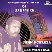 Greatest Hits Of Les Wanyika by Les Wanyika