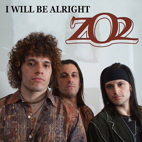 I Will Be Alright by ZO2