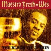 The Black Tie Affair by Maestro Fresh Wes
