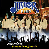 En Vivo Desde Merida Yucatan by Junior Klan