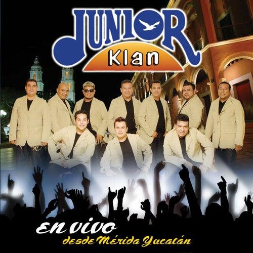En Vivo Desde Merida Yucatan by Junior Klan