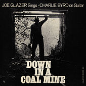 Down In A Coal Mine by Joe Glazer