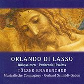 Lasso, O.: Psalms 6, 32 and 38 by Gerhard Schmidt-Gaden