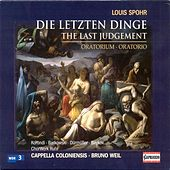 Spohr, L.: Letzten Dinge (Die) by Various Artists