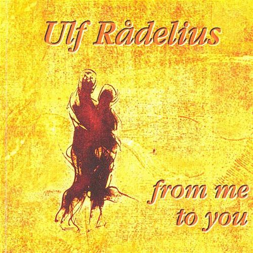 Radelius, Ulf: From Me to You by Various Artists