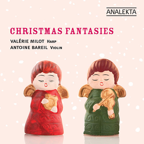 Christmas Fantasies / Fantaisies sur Noël by Valérie Milot