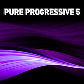 Pure Progressive 5 by Various Artists