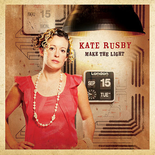 Make The Light by Kate Rusby