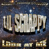 Look At Me (Clean) by Lil Scrappy
