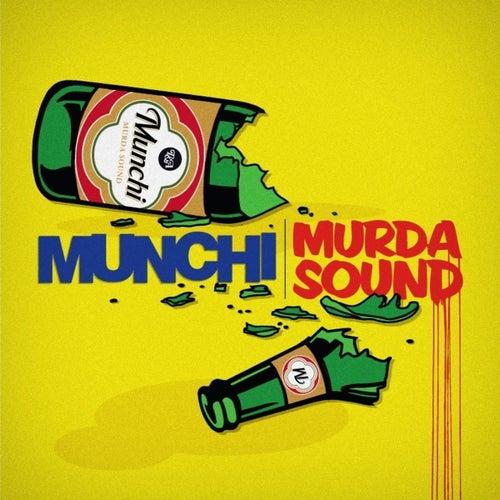 Murda Sound by Munchi