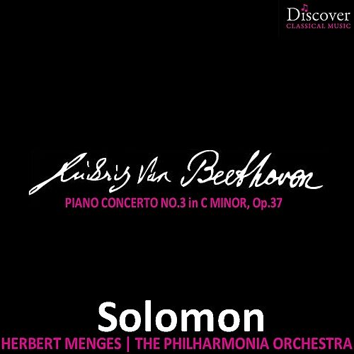 Beethoven: Concerto No. 3 in C Minor, Op. 37 by Solomon