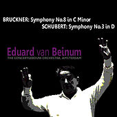 Bruckner: Symphony No. 8 - Schubert: Symphony No. 3 by Concertgebouw Orchestra of Amsterdam