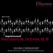 Rachmaninov: Piano Concerto No. 3 in D Minor, Op. 30 by Shura Cherkassky