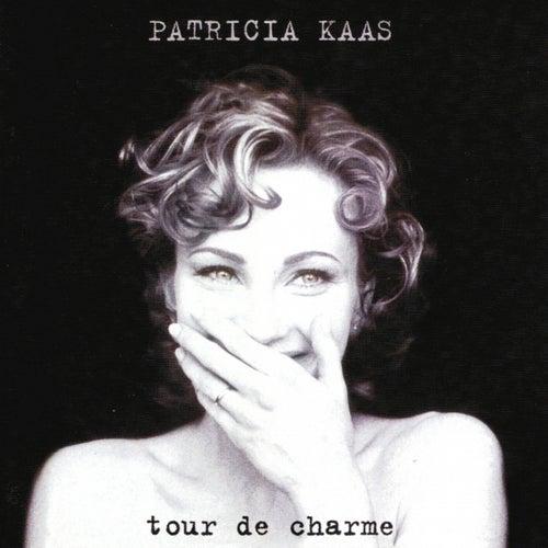 Tour de charme by Patricia Kaas