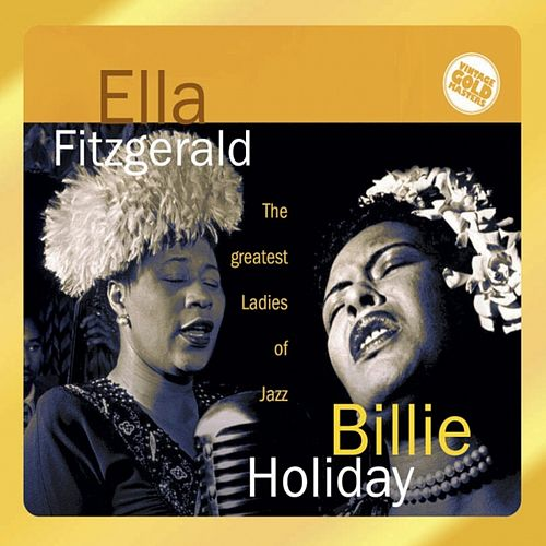 Ella Fitzgerald & Billie Holiday, Vol. 1 by Various Artists