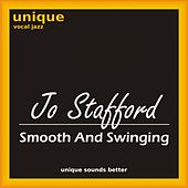 Smooth and Swinging by Jo Stafford