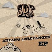 Anfang Anzufangen EP by SDP