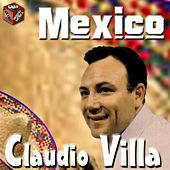 Mexico by Claudio Villa