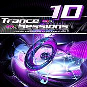 Trance Sessions Vol.10 by Various Artists