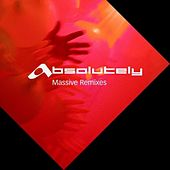 Absolutely Massive Remixes by Various Artists