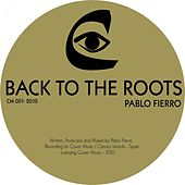 Back to the Roots by Pablo Fierro