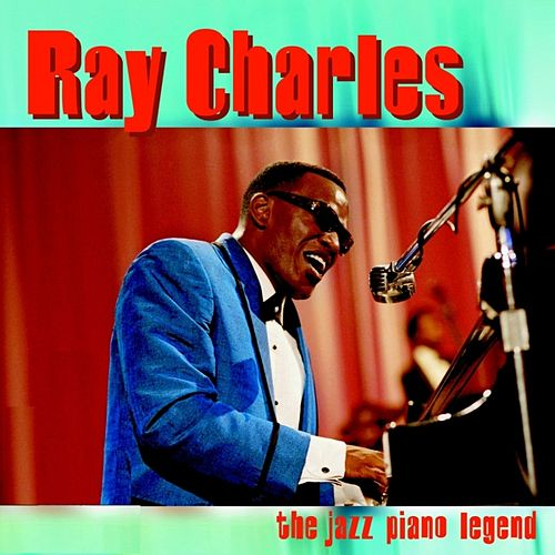 Ray Charles: The Jazz Piano Legend by Ray Charles