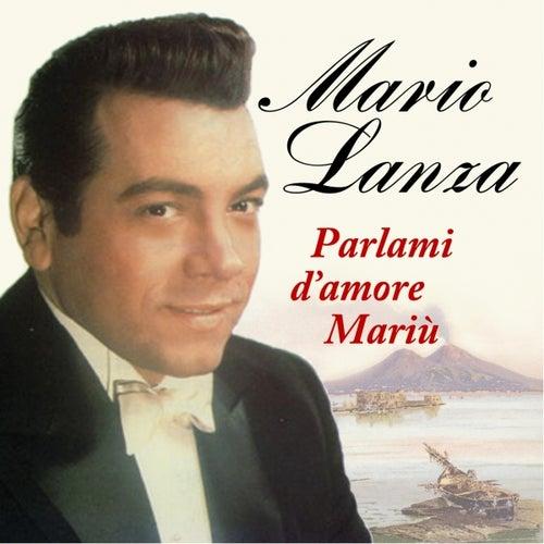 Parlami d'amore Mariù by Mario Lanza