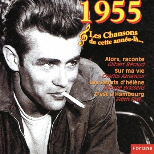 1955 : Les chansons de cette année là... by Various Artists