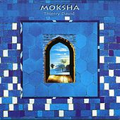 Moksha by Thierry David