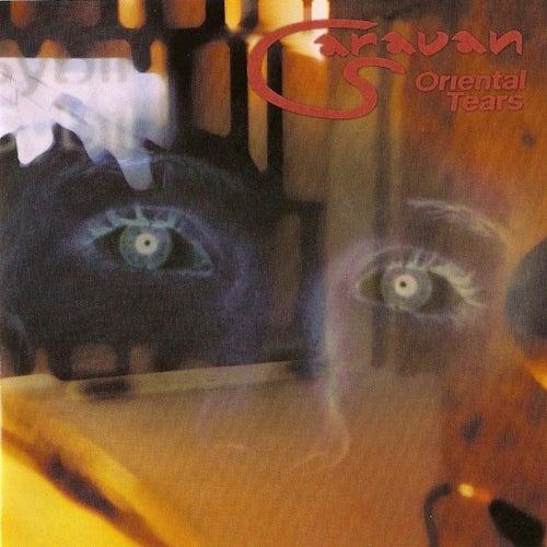 Oriental Tears by Caravan