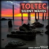 Silent Waves by Toltec