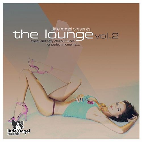 Little Angel Records pres. The Lounge Vol.2 by Various Artists