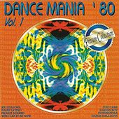 Dance Mania '80, Vol. 1 by Various Artists