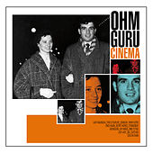 Cinema by Ohm Guru