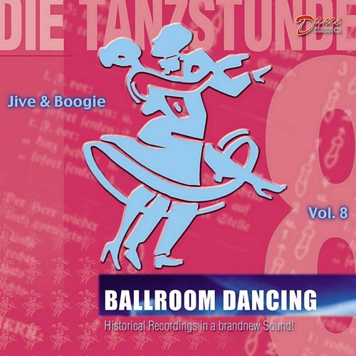 Jive and Boogie : In the Mood! (Ballroom Dancing) by Various Artists