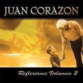 Reflexiones Vol. 2 by Juan Corazón