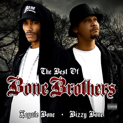 Best of Bone Brothers by The Bone Brothers