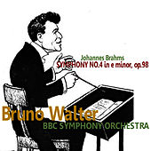 Brahms: Symphony No. 4 in E Minor by BBC Symphony Orchestra
