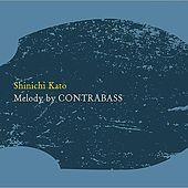 Melody By Contrabass by Shinichikato