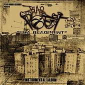 The Blaqprint: The Instrumentals by Blaq Poet