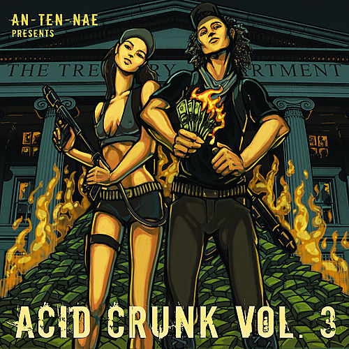 An-ten-nae Presents Acid Crunk Vol. 3 by Various Artists