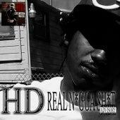 Real N*gga Sh*t - Single by HD
