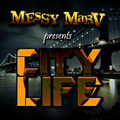 City Life by Messy Marv