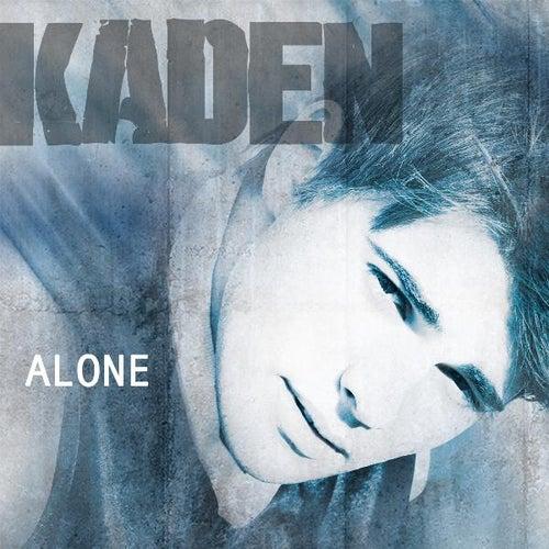 Alone - Single by Kaden