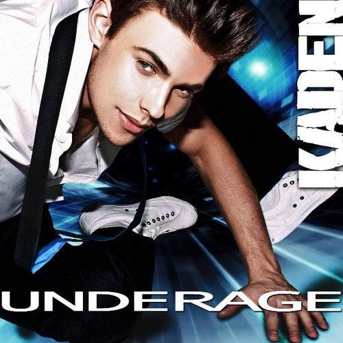 Underage - Single by Kaden