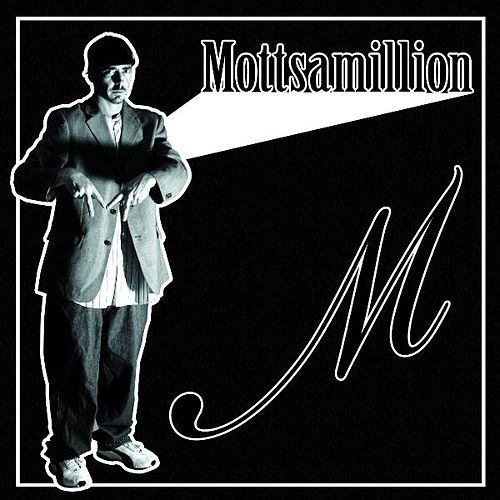M by Mottsamillion