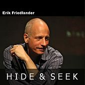 Hide and Seek - Single by Erik Friedlander
